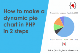 coding-birds-online-how-to-make-a-dynamic-pie-chart-in-php-in-2-steps-featured-image
