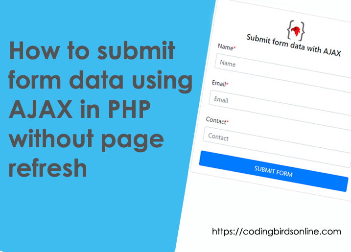 coding-birds-online-how-to-submit-form-data-using-ajax-in-php-featured-image